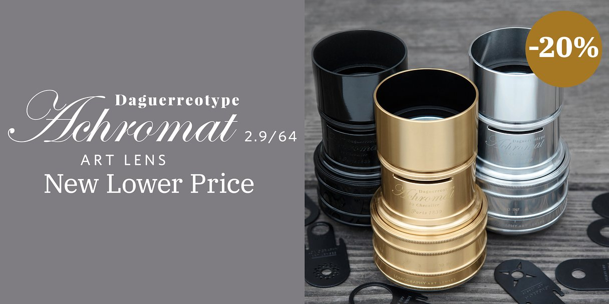 New Lower Price for the Daguerreotype Achromat 2.9/64 Art Lens!