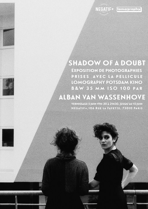 Exposition : Shadow of a doubt d'Alban Van Wassenhove à Négatif+
