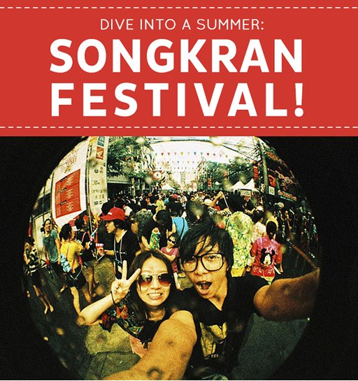 Dive into a Summer: Songkran Festival