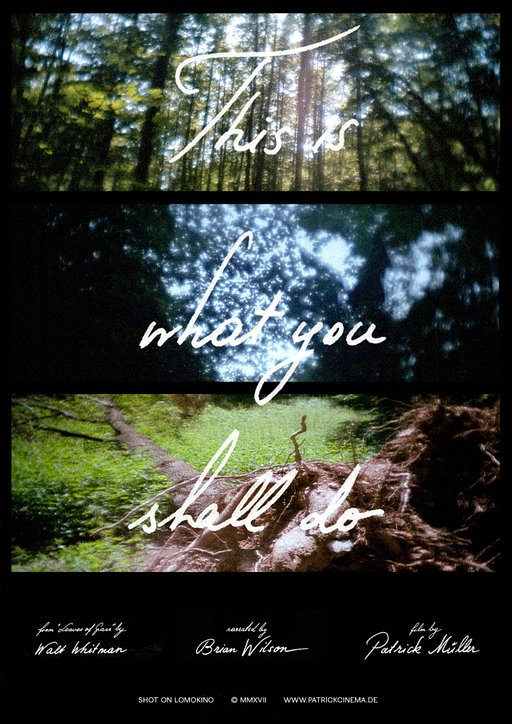 This is What You Shall Do: A LomoKino Film by Patrick Mueller