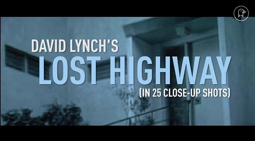 "David Lynch's ""Lost Highway"" Up-Close"