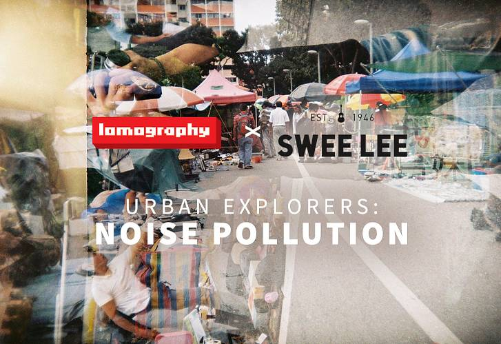 Lomography x Swee Lee Music Company: Noise Pollution (Prizes Limited to Singapore)