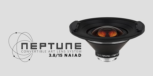 Nouvel objectif artistique grand angle 15mm : Naiad