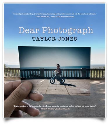 Dear Photograph Project: Messages to the Past