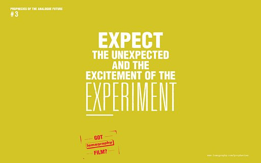 ロモグラフィー10の予言 #3: EXPECT THE UNEXPECTED AND THE EXCITEMENT OF EXPERIMENT